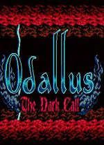 奥达勒斯:黑暗召唤(Odallus: The Dark Call)PC破解版