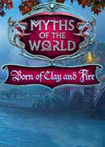 世界传奇8:千锤百炼(Myths of the World 8:Born of Clay and Fire)中文典藏破解版