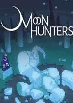 月之猎人(Moon Hunters)集成音乐包破解版v1.0.2126