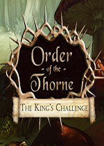 索恩的秩序:国王的挑战(The Order of the Thorne The King's Challenge)破解版