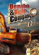 拆卸和建造公司2017(Demolish & Build Company 2017)PC硬盘版