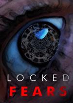 锁住的恐惧(Locked Fears)破解版