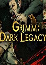 格林:黑暗的遗产(Grimm: Dark Legacy)PC硬盘版