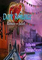 暗黑情缘6:罗密欧与朱丽叶(Dark Romance 6- Romeo and Juliet)测试版
