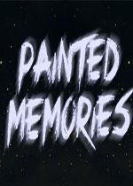 描绘的记忆(Painted Memories)PC硬盘版