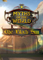 世界传奇11:黑色太阳(Myths of the World - 11 The Black Sun)典藏版