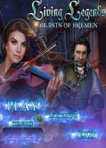 生命传奇5:不来梅的野兽们(Living Legends 5 - Beasts of Bremen)测试版