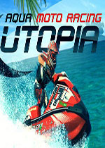 水上摩托竞速天堂(Aqua Moto Racing Utopia)PC硬盘版
