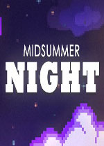 仲夏之夜(Midsummer Night)PC硬盘版