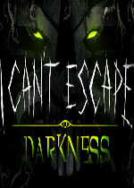 无惧黑暗(I Can't Escape:Darkness)硬盘版
