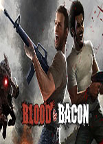 血与培根(Blood and Bacon)PC硬盘版