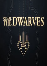我们是矮人(We Are the Dwarves)破解版