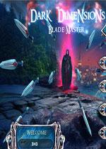 黑暗维度7:剑圣(Dark Dimensions 7:Blade Master)典藏破解版