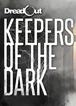 小��@魂:黑暗守�o者(DreadOut:Keepers of The Dark)中文破解版