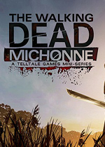 行尸走肉:米琼恩(The Walking Dead: Michonne)第二章中文破解版