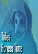 ʱ��Ĵ�˵(Tales Across Time)�ƽ��