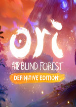 奥日与黑暗森林:终极版(Ori and the Blind Forest: Definitive Edition)中文破解版