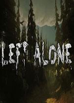 一人独处(Left Alone)破解版