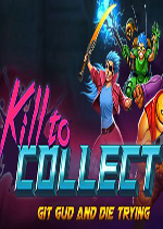 杀戮收集(Kill to Collect)破解版