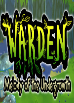 �����ߣ����ֵļ���(Warden:Melody of the Undergrowth)�ƽ��