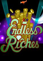 无尽的财富(Endless Riches)街机版
