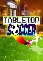 桌上足球(TableTop Soccer)PC硬盘版v4.3.8
