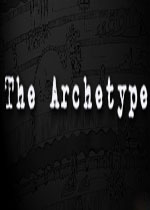 原型(The Archetype)第1+2章破解版
