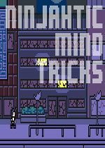 忍者心计(Ninjahtic Mind Tricks)PC硬盘版