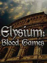 �������磺Ѫ����Ϸ(Elysium: Blood Games)�ƽ��