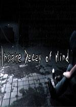 疯狂精神病(Insane Decay of Mind)破解版