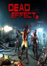 死亡效应2(Dead Effect 2)破解版