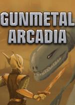 青�~牧歌(Gunmetal Arcadia)破解版