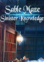 幽暗迷宫6:夺命秘辛(Sable Maze 6:Sinister Knowledge)典藏版