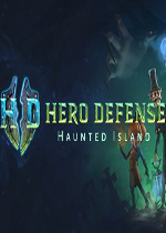 英雄防御之幽魂岛(Hero Defense Haunted Island)破解版