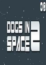 太空小狗2(Dogs in Space 2)PC硬盘版
