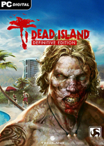 死亡岛:终极版(Dead Island Definitive Edition)中文破解版