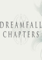 梦陨新章第五章(Dreamfall Chapters)破解特别版v5.4.1.1