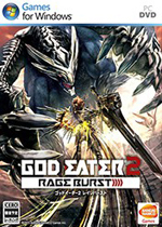 噬神者2:狂怒解放(God Eater 2:Rage Burst)预载版