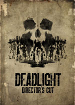 ���⣺���ݼ�����(Deadlight: Director's Cut)�ƽ��