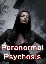 超自然精神病(Paranormal Psychosis)破解版