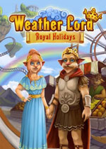 天气领主7:皇家假期(Weather Lord 7: Royal Holidays)典藏版