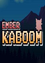 恩贝尔炸裂(Ember Kaboom)PC硬盘版