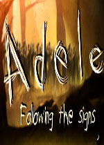 阿黛尔:跟随足迹(Adele: Following the Signs)破解版