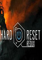 绝境重启:归来(Hard Reset Redux)破解版