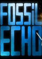 化石回声(Fossil Echo)中文版