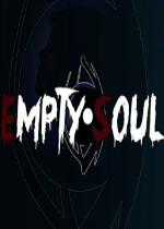空洞的灵魂:S&S版(Empty Soul S&S Edition)硬盘版