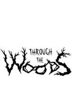 穿越林间(Through the Woods)汉化中文版