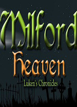 �׶�£�¬�ϱ���ʷ(Milford Heaven Luken's Chronicles)Ӳ�̰�