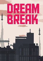 梦破(Dreambreak)破解版