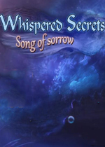 低吟隐秘6:悲歌(Whispered Secrets 6 Song of Sorrow)典藏版